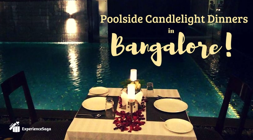 most romantic poolside candlelight dinner in Bangalore