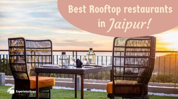 Best Rooftop Dinner Restaurants in Jaipur