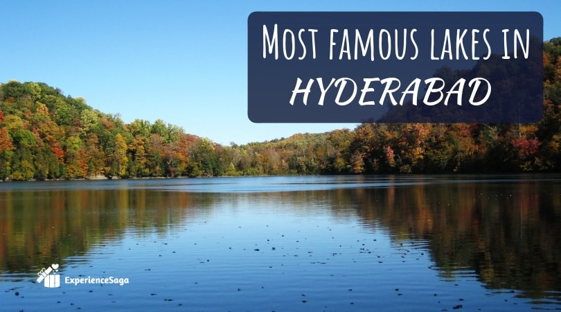 most famous lakes in hyderabad