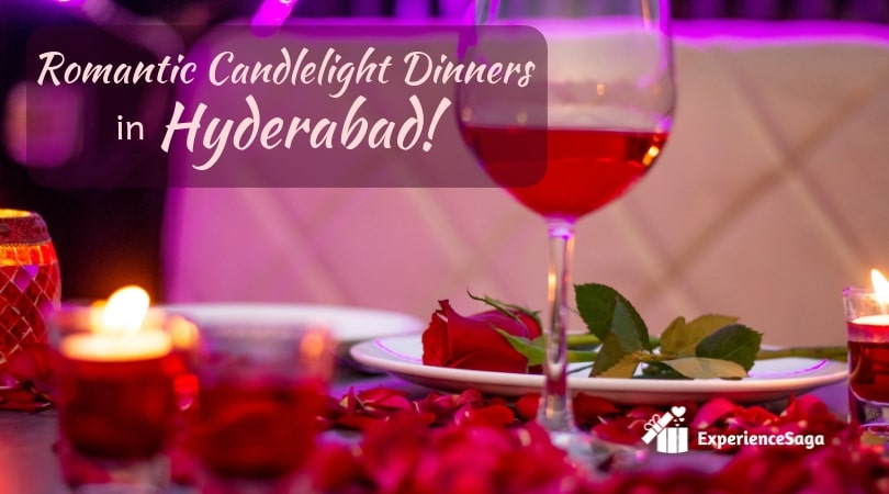 best romantic candlelight dinners in Hyderabad