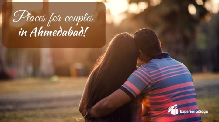romantic places in ahmedabad for couples